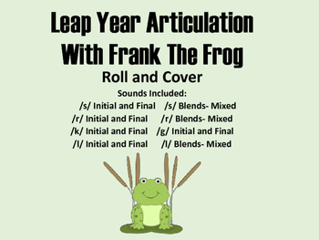 Leap Year Articulation Roll and Cover with Frank the Frog