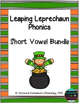 Leaping Leprechaun Phonics: Short Vowel Bundle