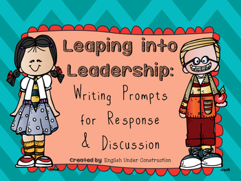 Leaping into Leadership Writing Prompts:  Leader Activities