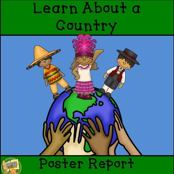 Research Skills - Learn About a Country!  Create a Poster
