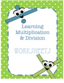 Learn Multiplication and Division Practice Worksheets