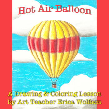 Learn To Draw A Hot Air Balloon