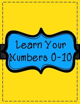 Learn Your Numbers 0-10!