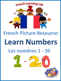 Learn Numbers 1 - 20 in French - French Picture Resource!