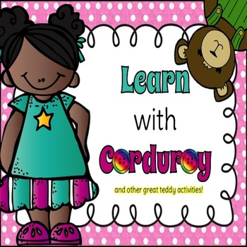 Learn with Corduroy (and other great teddy bear activities)