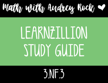 LearnZillion Video Study Guide 3.NF.3