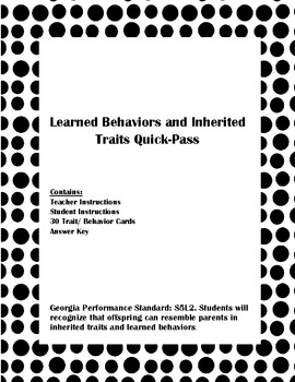 Learned Behaviors and Inherited Traits Quick Pass Game