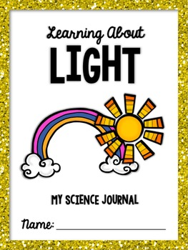 """""""Learning About Light"""" Science Journal - Light, Colors of"""