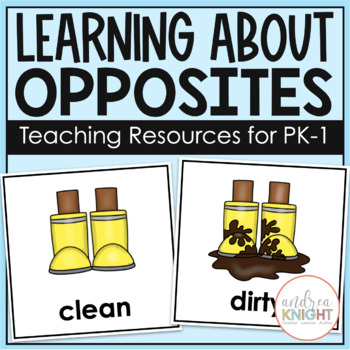Learning About Opposites (Poster Set, Pairing Cards, & A S