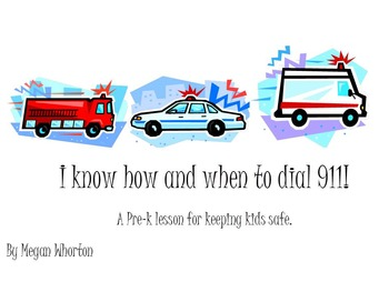 Learning About Safety: How to Dial 911 for Preschoolers!