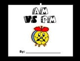 Learning About Time - AM vs PM