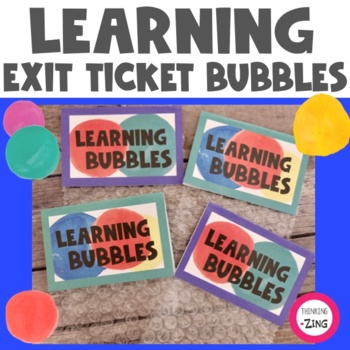 Learning Bubbles- Exit Activity