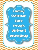 Learning Common Core Through Writer's Workshop