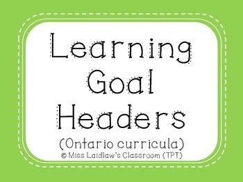 Learning Goal Headers {Green} - Ontario Curriculum