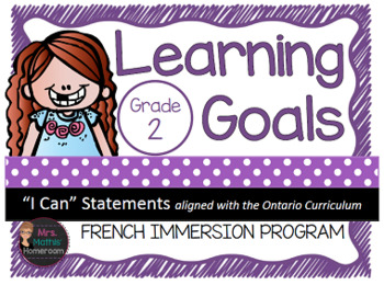 "Learning Goals FRENCH IMMERSION Grade 2 ""I Can"" Statements"
