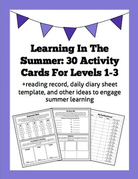 Learning In The Summer: 30 Activity Cards For Levels 1-3 +