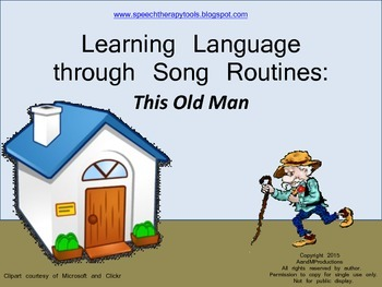 Learning Language through Song Routines: This Old Man