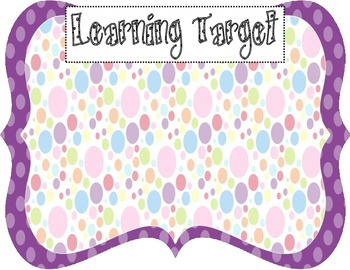 Learning Target Poster (purple dot rainbow dot)