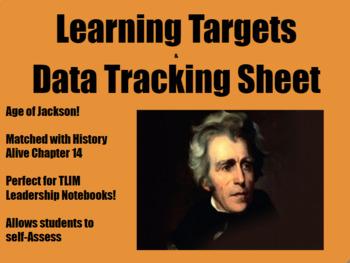 Learning Target & Data Tracking Sheet -Andrew Jackson Unit