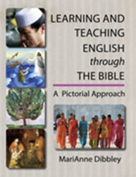 Learning and Teaching English through the Bible A Pictoria