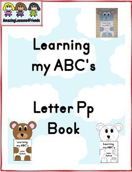 Learning my ABC's Letter Pp Book