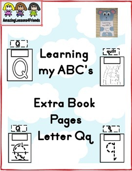 Learning my ABC's Letter Qq Extra Pages
