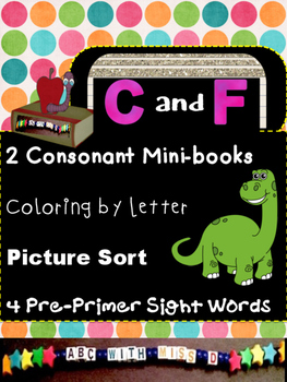 Learning Letters C and F- Minibooks, picture-sorts, colori
