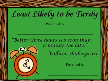 Least Likely to be Tardy Award