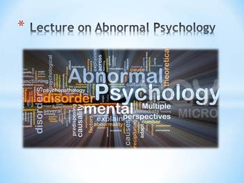 Lecture on Abnormal Psychology