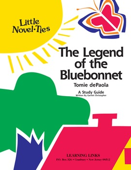Legend of the Bluebonnet - Little Novel-Ties Study Guide