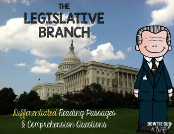 Legislative Branch of Government {Differentiated Reading P