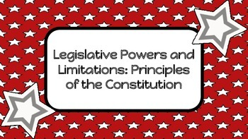 Legislative Powers and Limitations: Principles of the Cons
