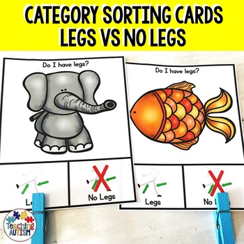 Legs v No Legs Sorting Categories Task Cards