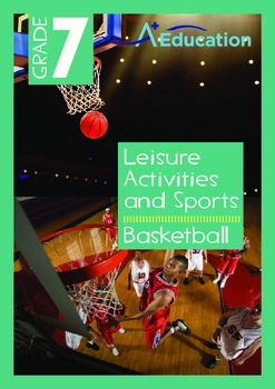 Leisure Activities and Sports - Basketball - Grade 7