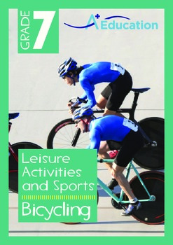 Leisure Activities and Sports - Bicycling - Grade 7
