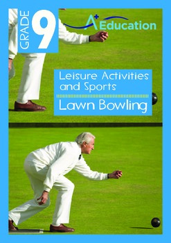 Leisure Activities and Sports - Lawn Bowling - Grade 9