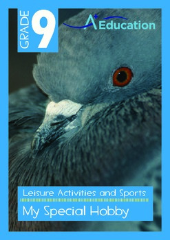Leisure Activities and Sports - My Special Hobby - Grade 9