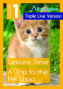Leisure Time - A Trip to the Pet Shop  - Grade 1 ('Triple-
