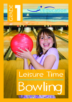 Leisure Time - Bowling - Grade 1