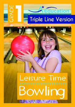 Leisure Time - Bowling - Grade 1 (with 'Triple-Track Writi
