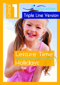 Leisure Time - Holidays (II) - Grade 1 (with 'Triple-Track