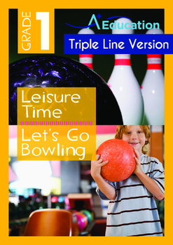 Leisure Time - Let's Go Bowling - Grade 1 (with 'Triple-Tr