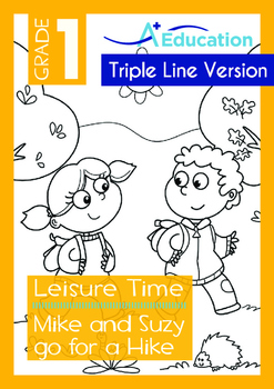 Leisure Time - Mike and Suzy go for a Hike - Grade 1 ('Tri