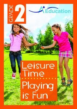 Leisure Time - Playing is Fun - Grade 2