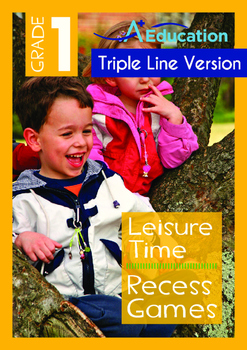 Leisure Time - Recess Games - Grade 1 (with 'Triple-Track