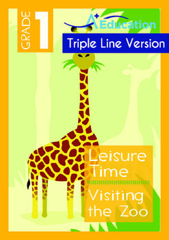 Leisure Time - Visiting the Zoo - Grade 1 (with 'Triple-Tr