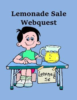 Lemonade Sale Webquest – Great Way to Learn Business Skills!