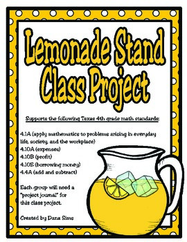 Lemonade Stand Class Project: 4th Grade Math Project