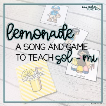 Lemonade: a song and charades game for teaching so and mi