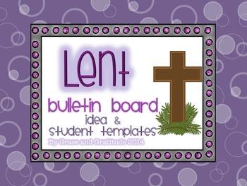Lent Bulletin Board Idea and Student Templates